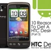 10 Reasons To Get A HTC Desire (Part 5)