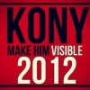 KONY 2012: Make Him Visible