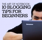 The Art of Notebook: 10 Blogging Tips for Beginners