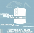 Stereo Therapy @ The Pool – 15 September 2012