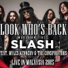 Slash World On Fire Featuring Myles Kennedy and The Conspirators Live in Malaysia 2015