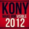 KONY 2012: Make Him Visible