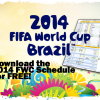 The Complete 2014 FIFA World Cup Brazil Schedule – Download Excel Template