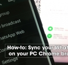 How-to: Sync your WhatsApp on your PC Chrome browser